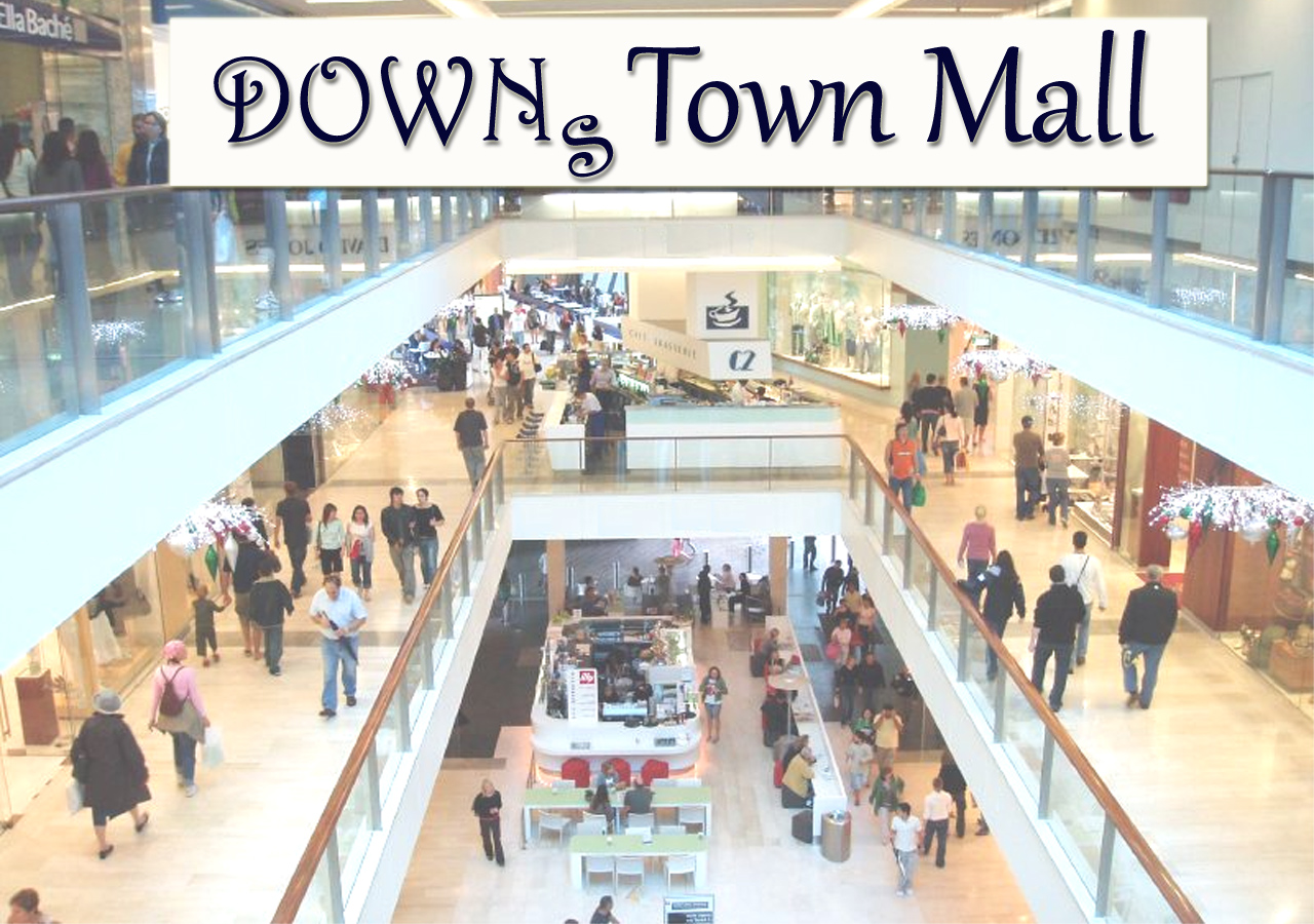 DOWNsTown Mall